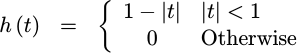 h(t) = 1-|t|^2, for |t|<1/2